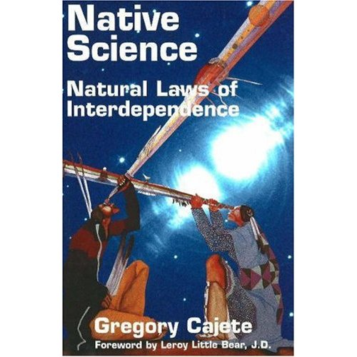 "Many of the core principles and approaches of Indigenous science are as much or beyond what passes for Eurocentric ""Mainstream Science"" and parallels in many ways the basic principles of Marxist epistemology."
