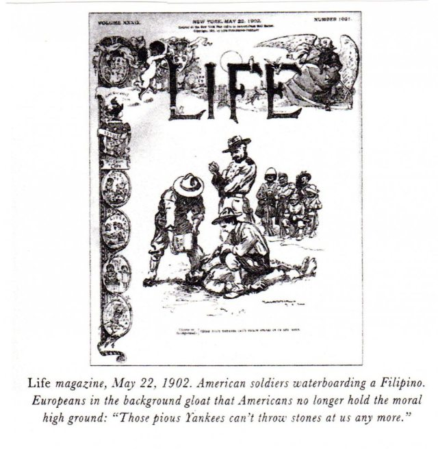 Life Magazine celebrating U.S. Forces Waterboarding in the Philippines 1902. After WWII, Japanese troops were convicted of war crimes for the same thing