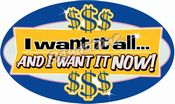 want it all and want it now tmb1_000378