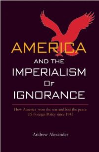 America-and-the-Imperialism-of-Ignorance1