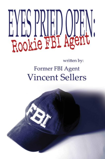 fbi-eyes-pried-open-rookie-fbi-agent-kindle-edition_25400946-424x640
